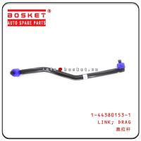 China 1-44380153-1 1443801531 Truck Chassis Parts Drag Link For  Isuzu FRR FSR for sale